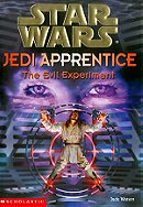 The Evil Experiment (Star Wars: Jedi Apprentice, Book 12)