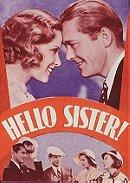 Hello, Sister!                                  (1933)