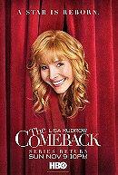 The Comeback                                  (2005- )