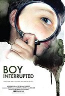 Boy Interrupted                                  (2009)