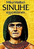 Sinuhe egyptiläinen (Finnish Edition)