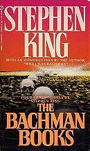 The Bachman Books: Rage, the Long Walk, Roadwork, the Running Man