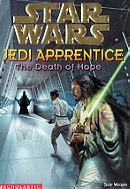 The Death of Hope (Star Wars: Jedi Apprentice, Book 15)