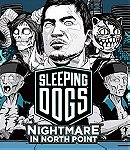 Sleeping Dogs - Nightmare at North Point