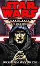 Star Wars: Darth Bane - Path of Destruction: A Novel of the Old Republic