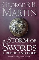 A Storm of Swords: Blood and Gold: Book 3 Part 2