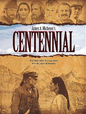 Centennial                                  (1978-1979)