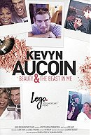 Kevyn Aucoin: Beauty  the Beast in Me