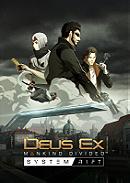 Deus Ex Mankind Divided: System Rift