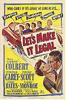 Let's Make It Legal                                  (1951)