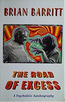 The Road of Excess: A Psychedelic Autobiography