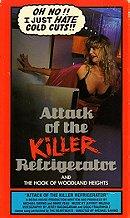 Attack of the Killer Refridgerator (1990)