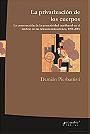 La privatización de los cuerpos: la construcción de la proactividad neoliberal en el ámbito de las telecomunicaciones, 1991-2001