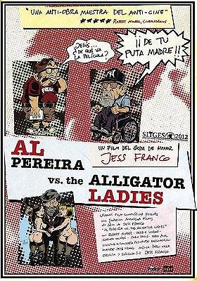 Al Pereira vs. the Alligator Ladies