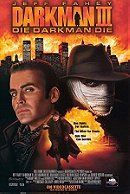 Darkman III: Die Darkman Die (1996)