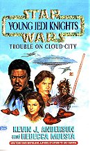 Trouble on Cloud City (Star Wars: Young Jedi Knights #13)