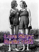 """Timewatch"" Love Story: Berlin 1942"