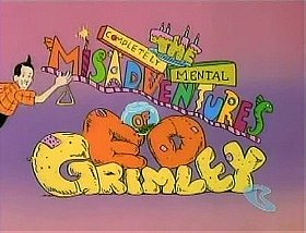 The Completely Mental Misadventures of Ed Grimley