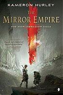 The Mirror Empire - Kameron Hurley