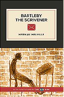 Bartleby the Scrivener: A Story of Wall Street (Art of the Novella Series)