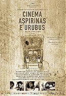Cinema, Aspirins and Vultures
