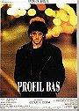 Profil bas                                  (1993)