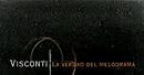 Visconti: La verdad del melodrama