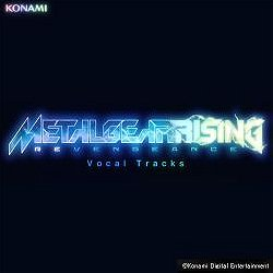 Metal Gear Rising: Revengeance Vocal Tracks