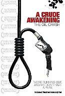 A Crude Awakening: The Oil Crash                                  (2006)