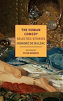 The Human Comedy: Selected Stories - Honore de Balzac (edited by Peter Brooks)
