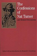 The Confessions of Nat Turner: and Related Documents (Bedford Series in History & Culture)