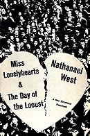 Miss Lonelyhearts/The Day of the Locust - Nathaniel West