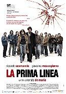 La prima linea                                  (2009)