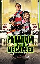 Phantom of the Megaplex