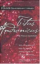 Titus Andronicus (New Folger Library Shakespeare)