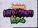 Wild  Crazy Kids