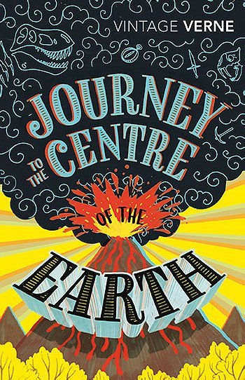 Journey to the Centre of the Earth (Vintage Classics)