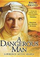 A Dangerous Man: Lawrence After Arabia (1992)