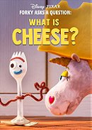 Forky Asks a Question: What is Cheese?