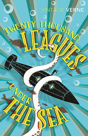 Twenty Thousand Leagues Under the Sea (Vintage Classics)
