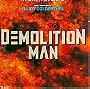 Demolition Man (1993 Film)