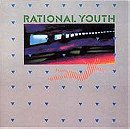 Rational Youth (1983 EP)
