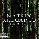 The Matrix Reloaded - The Album