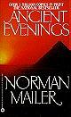 Ancient Evenings (Picador Books)