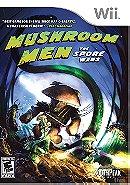 Mushroom Men The Spore Wars