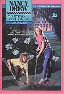The Mystery at Magnolia Mansion (NANCY DREW 97)