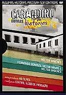 Carandiru, Outras Histórias