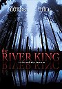The River King                                  (2005)