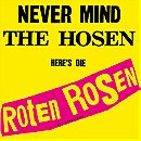 Never mind the Hosen, here's die Roten Rosen