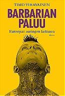 Barbarian paluu: Eurooppa auringon laskiessa